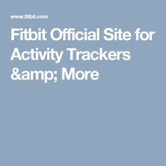 Fitbit Official Site for Activity Trackers & More