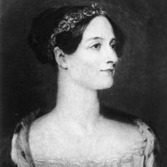 Ada Lovelace (1815 - 1852), daughter of British poet Lord Byron, was a mathematician who worked with Charles Babbage, who is known as the father of the modern computer. Ada translated a book for Babbage, but added her own work, including the first algorithm ever written for computing. She and Babbage became a team. She is considered the mother of computer programming. She died of uterine cancer at the age of 36.