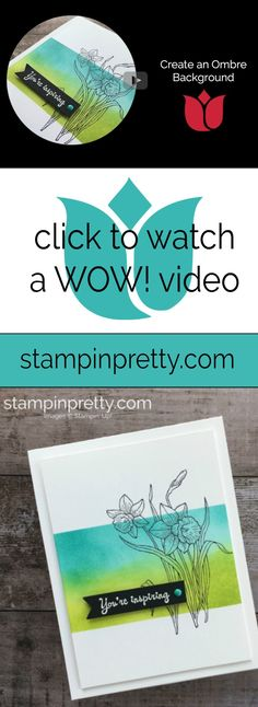 Click to watch a WOW Video by Mary Fish, Stampin' Pretty on how to create an Ombre Background using the You're Inspiring Stamp Set by Stampin' Up! #maryfish #stampinprety #wowvideo