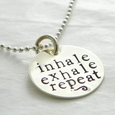inhale exhale repeat hand stamped sterling silver by PunkyJane, $32.00
