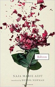 Baboon by Naja Marie Aidt, translated from the Danish by Denise Newman - Three Percent: 2015 Best Translated Book Award Fiction Longlist