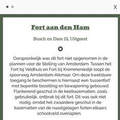 Om de spoorweg A'dam-Alkmaar te beschermen is Fort aan den Ham gebouwd. Dit extra 'tussenfort' is vanaf 11 uur geopend #FortaandenHam