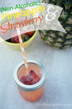 Pineapple & Strawberry Summer Spritzer {non-alcoholic} from OurThriftyIdeas.com