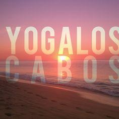 Come and práctice yoga in los cabos  Gaby de la rosa Yogaloscabos@gmail.com