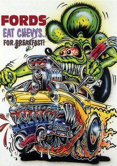 Abolute classic car art from Rat Fink Ed Big Daddy Roth - Fords Eat Chevys for Breakfast Cartoon Car Drawing, Cartoon Rat, Ed Roth Art, Cool Car Drawings, Monster Car, Retro, Garage Art, Garage Shop, Garage Tools