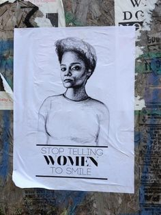 Here Are Some Posters For The Men Who Tell Women What To Do Or What They Think Of Them In The Street