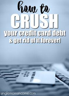 Ready to be free from debt so you can accomplish your other financial goals? Here's how to pay off credit card debt once and for all.