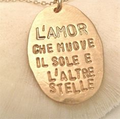 "Italian Quote Necklace Dante's God in GOLD by onelifejewelry    ""The love that moves the sun and the other stars."""