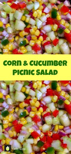 Corn and Cucumber Picnic Salad. A very simple yet great tasting salad and perfect for the holidays! Corn and Cucumber Picnic Salad. A very simple yet great tasting salad and perfect for the holidays! Summer Recipes, Great Recipes, Favorite Recipes, Vegetarian Recipes, Cooking Recipes, Healthy Recipes, Vegetarian Picnic, Cooking Steak, Clean Eating