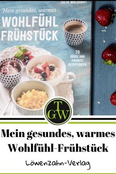 Mein gesundes, warmes Wohlfühl-Frühstück von Jutta Waldhart ist im Löwenzahn-Verlag erschienen. Es beinhaltet 70 verschiedene Frühstücksrezepte entsprechend der TCM-Lehre. Buchvorstellung. #frühstück #löwenzahnverlag #buchvorstellung #buchrezension #kochbuch #tcm Kakao, Cereal, Oatmeal, Breakfast, Food, Toddler Food, Book Presentation, Cooking Recipes, Meal