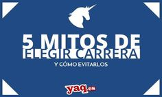 5 Mitos de Elegir Carrera y Cómo Evitarlos http://sumo.ly/va5H  por @yahoraque_es  #oriéntate