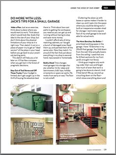 My garage won Classic Motorsports' 'Show Us Your Shop' contest in the small category. They asked me for some tips for garage owners. Small Garage, Two Car Garage, Garage Pictures, Wooden Sheds, Make A Plan, Christmas Decorations To Make, Clever Diy, Woodworking Shop, Old Cars
