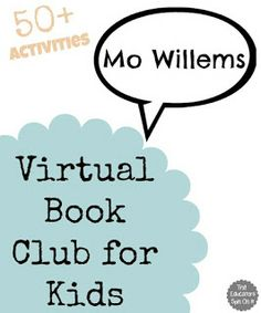 50+ Activities for books by Mo Willems