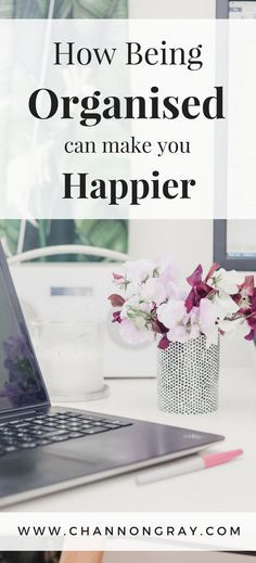 There are many health benefits of being organised all of which will contribute towards increased levels of happiness. The NHS' top recommendation for improved happiness is to reduce stress levels by getting organised. Benefits include: increased productivity, decreased stress and improved sleeping habits - www.channongray.com // heythereChannon