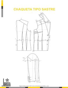 Manual de patronaje CMT - SENA Sewing Doll Clothes, Sewing Dolls, Pattern Cutting, Pattern Making, Modelista, Pattern Drafting, Dress Sewing Patterns, Pants Pattern, Fashion Sewing