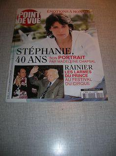 POINT DE VUE STEPHANIE DE MONACO  2005