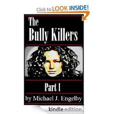 The Bully Killers Serial Novel is a psychological thriller that follows the Dalinger family as they fight small-town perceptions while struggling against a mean streak of madness that lingers in the family bloodline.     It's a tightrope walk between reality and insanity.