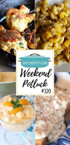 Featured recipes at Weekend Potluck include: Ground Beef Casserole, Chipped Beef Gravy on Toast, Orange Creamsicle Salad, Oven Fried Panko Crusted Chicken Drumsticks, Chicken Ranch Tater Tot Casserole
