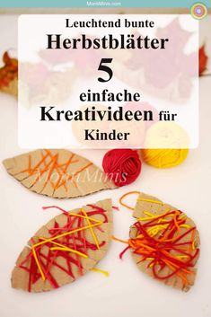 Autumn leaves: 5 simple creative ideas for kids - MontiMinis Autumn Crafts, Craft Projects For Kids, Crafts For Kids To Make, Quick And Easy Crafts, Easy Paper Crafts, Kindergarten Crafts, Preschool Crafts, Easter Crafts, Montessori Blog