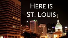 Here is St. Louis - SLU