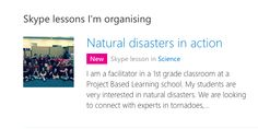 I am a facilitator in a 1st grade classroom at a Project Based Learning school. My students are very interested in natural disasters. We are looking to connect with experts. Please email me if you are interested in coming to speak to my class. jknebel@plymouth.k12.in.us  Thank you! #SkypeClassroom