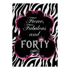 Fierce, Fabulous and Forty!