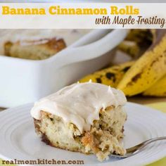 Banana Cinnamon Rolls with Maple Frosting