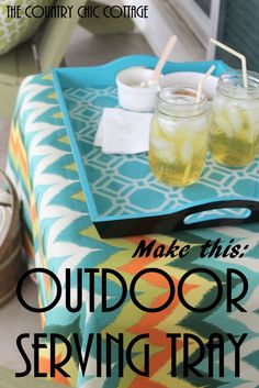 Make this Outdoor Serving Tray -- turn a thrift store tray into a fun accessory for your outdoor entertaining area with these instructions.