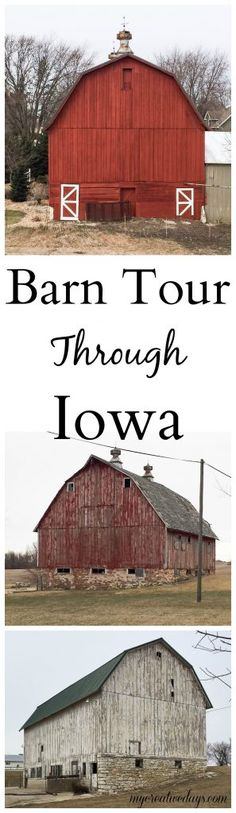 Barn Tour Through Iowa - Do you love old barns? Check out this barn tour through Iowa from My Creative Days!