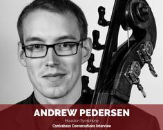Andrew Pedersen recently won a position with the Houston Symphony. He was a student of Tim Pitts at Rice and a student of Rob Kassinger's at DePaul. I actually had the chance to work with Andrew at Northwestern University's now-defunct High School Music Institute back in 2011, and it was great watching him continue to...