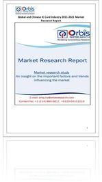 The 'Global and Chinese IC Card Industry, 2011-2021 Market Research Report' is a professional and in-depth study on the current state of the global IC Card industry with a focus on the Chinese market.   Browse the full report @ http://www.orbisresearch.com/reports/index/global-and-chinese-ic-card-industry-2011-2021-market-research-report .  Request a sample for this report @ http://www.orbisresearch.com/contacts/request-sample/117196 .