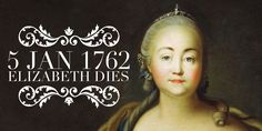 Summary of Elizabeth of Russia. Empress Elizabeth successfully continued her father Peter the Great's policy. Peter The Great, Russia, January, History, Historia, History Activities