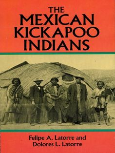 The Mexican Kickapoo Indians by Felipe A. Latorre  Fascinating anthropological study of a group of Kickapoo Indians who left their Wisconsin homeland for Mexico over a century ago. Focus on why they left, why they settled in northern Mexico, how they live. 'One of the most thorough and authentic studies...yet produced...' — Publishers Weekly. 26 illustrations. Map. Introduction. Bibliography. Index.
