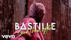 Bastille  Send Them Off! (Tiësto Remix)