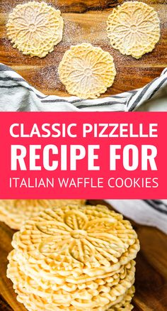 Easy Classic Pizzelle Recipe For Italian Waffle Cookies -- These light and crisp. Easy Classic Pizzelle Recipe For Italian Waffle Cookies -- These light and crispy vanilla pizzelle cookies are a Chr Waffel Cookies, Pizzelle Cookies, Cookies Et Biscuits, Pizzelle Maker, Italian Cookie Recipes, Easy Cookie Recipes, Baking Recipes, Italian Cookies, Vanilla Recipes