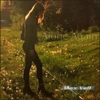 Max-Vell - Alone Again feat Mikalyn Hay by Max-Vell on SoundCloud