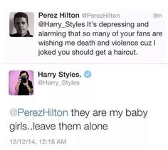 DID YA HEAR THAT PEREZ HILTON?!?! WE'RE HIS BABY GIRLS SO LEAVE US ALONE OR WE WILL COME FOR YOU. WE WILL MAKE OUR WISHES REALITY.