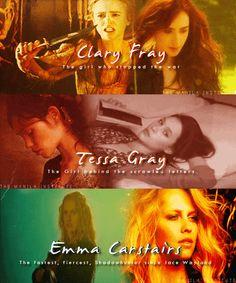 Clary Fray, Tessa Gray and Emma Carstairs