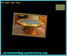 Diy Poker Table Plans 123135 - Woodworking Plans and Projects!