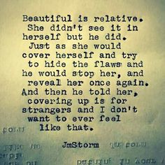 he made her feel beautiful Words Quotes, Wise Words, Life Quotes, Sayings, Jm Storm Quotes, Favorite Words, Tell Her, Love Notes, Word Porn