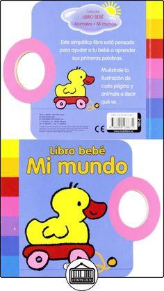 Mi mundo (Libro bebé) Lieve Boumans ✿ Libros infantiles y juveniles - (De 0 a 3 años) ✿