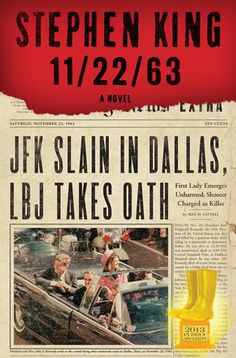 """11/22/63 by Stephen King -- Customer Comment from Anne McCloskey: """"Wow! This book was so engaging on many levels. As a person who was born post 1963, the Kennedy Assassination and it's historical significance has always interested me. The main character is so likable and Stephen King does a phenomenal job with the time travel components. Best book of 2012 from a very prolific reader!!"""""""