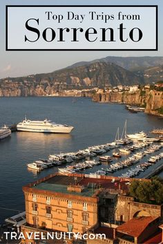 The top day trips you can do from Sorrento, Italy, including full details on transport and costs