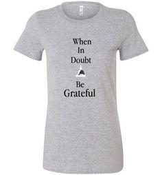 Be Grateful w Buddha Bella Ladies Tee