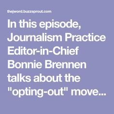 "In this episode, Journalism Practice Editor-in-Chief Bonnie Brennen talks about the ""opting-out"" movement of those avoiding or ignoring digital media and what it means for journalism that's increasingly digital and technologically advanced. Additionally, Letrell Crittenden and Antonie Haywood tal... J Words, All Episodes, Long Time Ago, Journalism, Digital Media, Editor, Journaling"