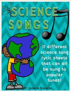 Science song lyrics! (Human Body Systems, Force and Motion, Matter, and more!)