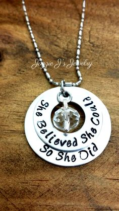 She Believe She Could So She Did Hand Stamped Necklace, Inspirational Necklace, Graduation Gift for Her, Inspire, Motivational Jewelry by JazzieJsJewelry on Etsy