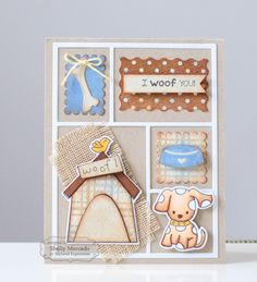 I Woof You by Shelly Mercado for Taylored Expressions (stamps: Tanner w/ coordinating dies, Pet Charms dies, Block Cutting Plate) - 7/17/14