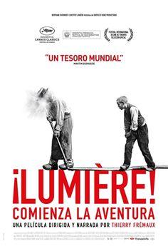 ¡Lumière! Comienza la aventura es una película de cine dirigida por: Thierry Frémaux. Interpretada por: , (Voz original) Thierry Frémaux... (Intervienen) Martin Scorsese
