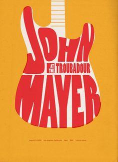John Mayer at the Troubadour Poster by Neph Trejo, via Behance